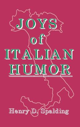 Joys of Italian Humor and Folklore