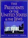 The Presidents of the United States and the Jews