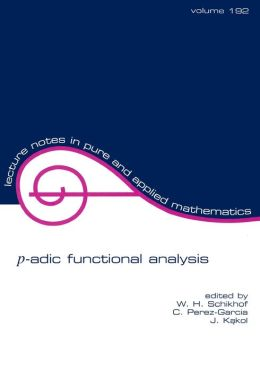 P-Adic Functional Analysis