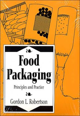 Food Packaging: Principles and Practice, Second Edition