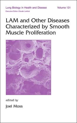 LAM and Other Diseases Characterized by Smooth Muscle Proliferation