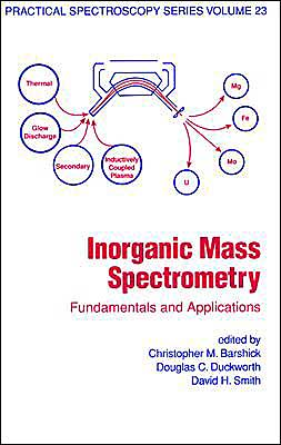 Inorganic Mass Spectrometry: Fundamentals and Applications