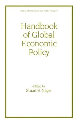 Handbook of Global Economic Policy