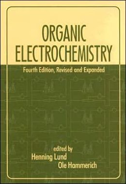 Organic Electrochemistry: An Introduction and a Guide