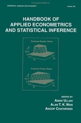 Handbook of Applied Econometrics and Statistical Inference