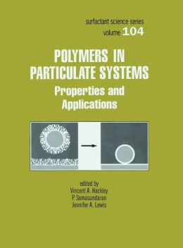 Polymers in Particulate Systems: Properties and Applications