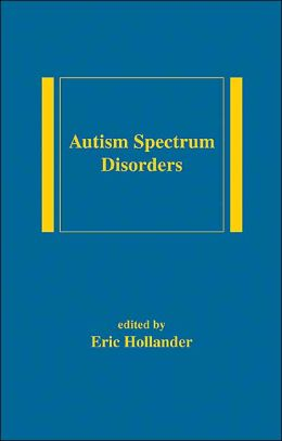 Autism Spectrum Disorders(Medical Psychiatry Series)