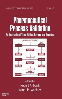 Pharmaceutical Process Validation: An International