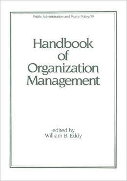 Handbook Of Organization Management