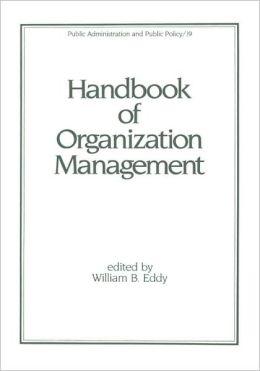 Handbook Of Organization Management