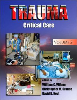 Trauma: Critical Care, Volume 2