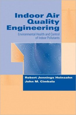 Indoor air quality engineering environmental health and for Indoor air quality design