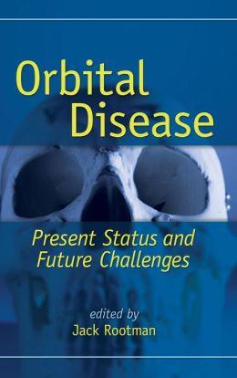 Orbital Disease: Present Status and Future Challenges