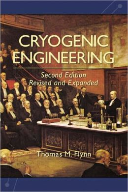 Cryogenic Engineering: Second Edition