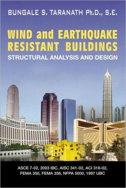 Wind and Earthquake Resistant Buildings: Sturctural Analysis and Design