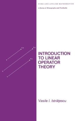 Introduction to Linear Operator Theory
