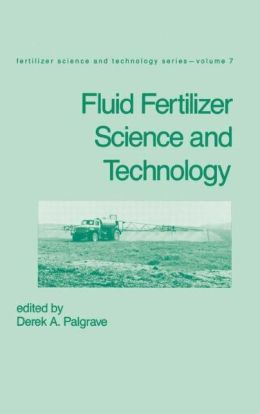 Fluid Fertilizer Science And Technology