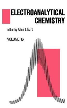 Electroanalytical Chemistry, Volume 16