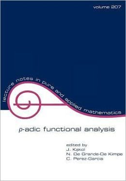 P-Adic Functional Analysis: Proceedings of the Fifth International Conference
