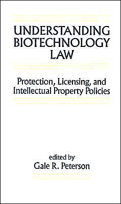 Understanding Biotechnology Law: Protection, Licensing, and Intellectual Property Policies