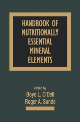 Handbook of Nutritionally Essential Minerals and Elements