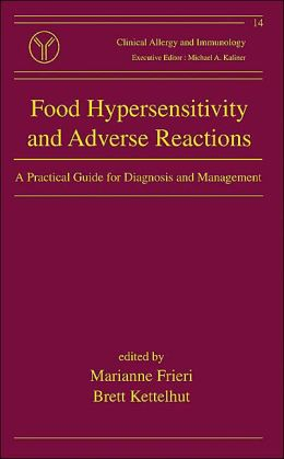 Food Hypersensitivity and Adverse Reactions: A Practical Guide for Diagnosis and Management