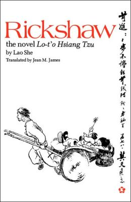 Rickshaw: The Novel Lo-t-o Hsiang Tzu