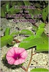 Flowers of the Pacific Island Seashore: A Guide to the Littoral Plants of Hawaii, Tahiti, Samoa, Tonga, Cook Islands, Fiji and Micronesia