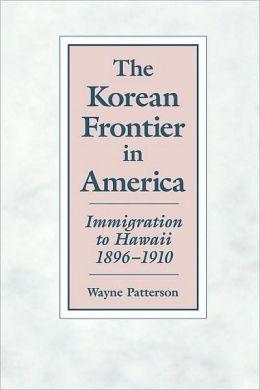 The Korean Frontier In America