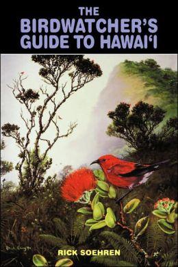 Birdwatcher's Guide to Hawaii