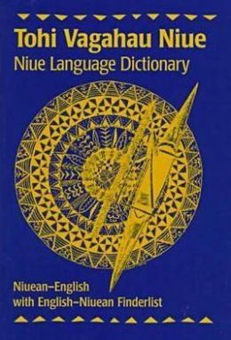 Tohi Vagahau Niue: Niue Language Dictionary
