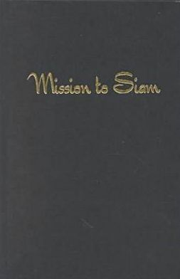 Mission to Siam: The Memoirs of Jessie MacKinnon Hartzell