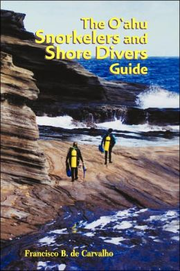 O'ahu Snorkelers and Shore Divers Guide