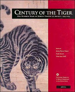 Century of the Tiger: One Hundred Years of Korean Culture in America
