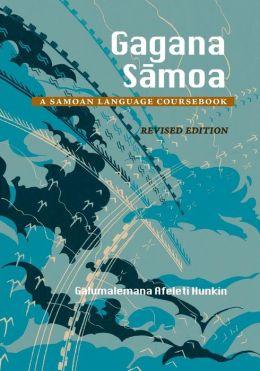 Gagana Sāmoa: A Sāmoan Language Coursebook
