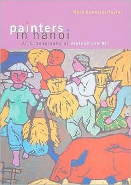 Painters in Hanoi: An Ethnography of Vietnamese Art