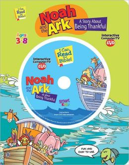 Noah and the Ark - A Story about Being Thankful