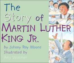 The Story of Martin Luther King, Jr.