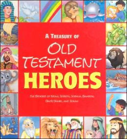 A Treasury of Old Testament Heroes
