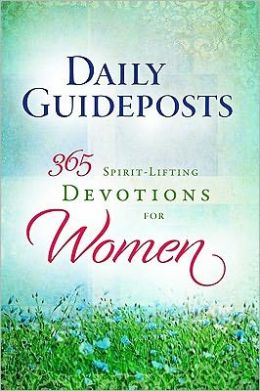 Spirit-Lifting Devotions for Women: A Daily Guideposts Devotional