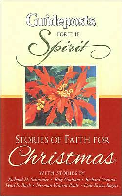 Guideposts for the Spirit: Christmas Stories of Faith