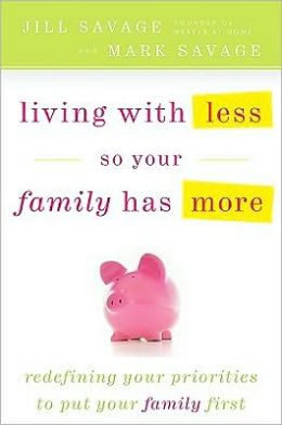 Living With Less So Your Family Has More