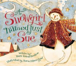 A Snowgirl Named Just Sue