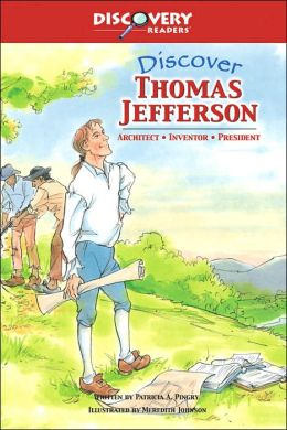 Discover Thomas Jefferson: Architect, Inventor, President