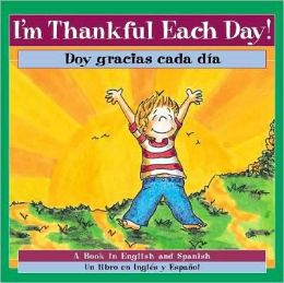 I'm Thankful Each Day! / Doy gracias cada dia