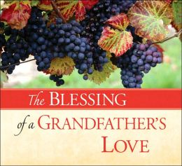 The Blessing of a Grandfather's Love
