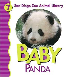 Baby Panda (San Diego Zoo Animal Library Series)