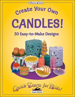 Create Your Own Candles: Quick Start