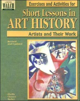 Exercises and Activities for Short Lessons in Art History: 35 Artists and Their Work