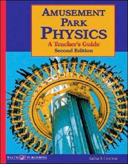 Amusement Park Physics: A Teacher's Guide